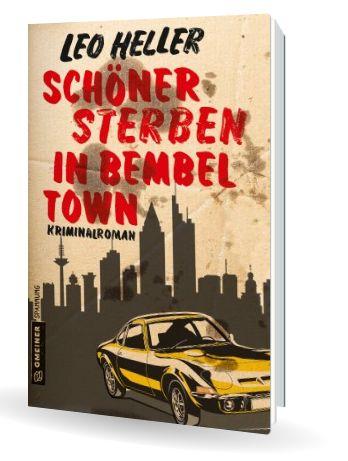 Kriminalroman - Schöner Sterben in Bewmbeltown